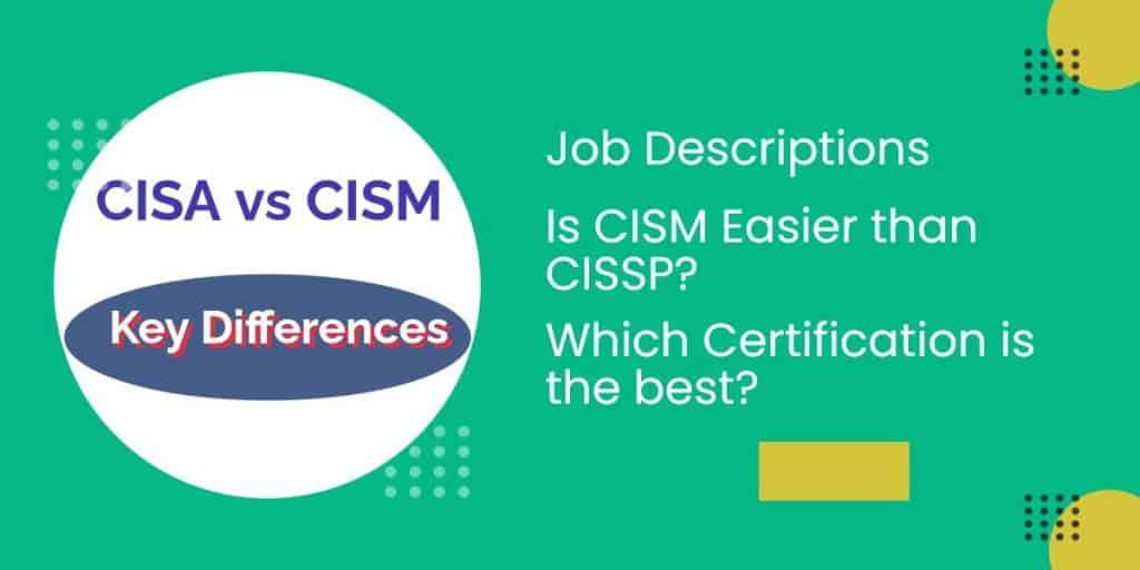 cisa-vs-cism-differences